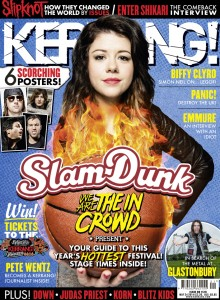 Perhaps one day you could write for Kerrang! Magazine?
