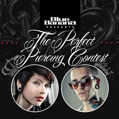 Blue Banana Perfect Piercing Contest