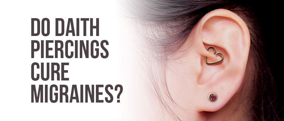 Do Daith Piercings Cure Migraines