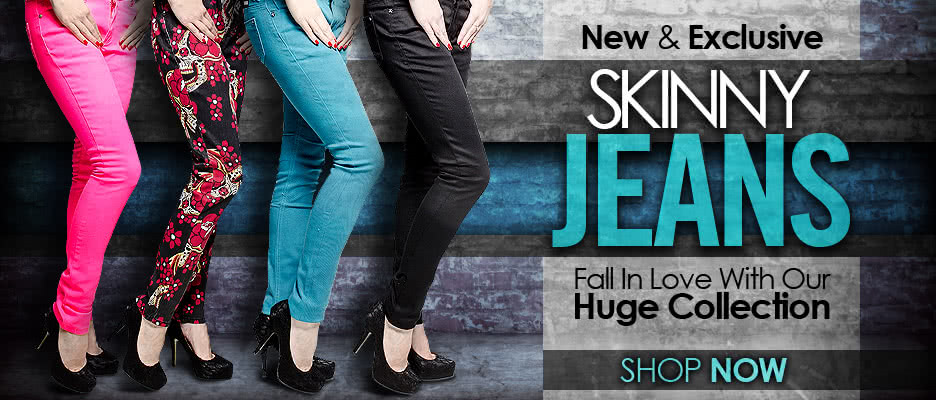 New & Exclusive Skinny Jeans