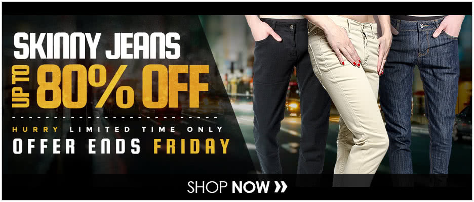 Up To 80% OFF Skinny Jeans