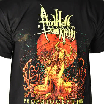 And Hell Followed With Proprioception T Shirt (Black)