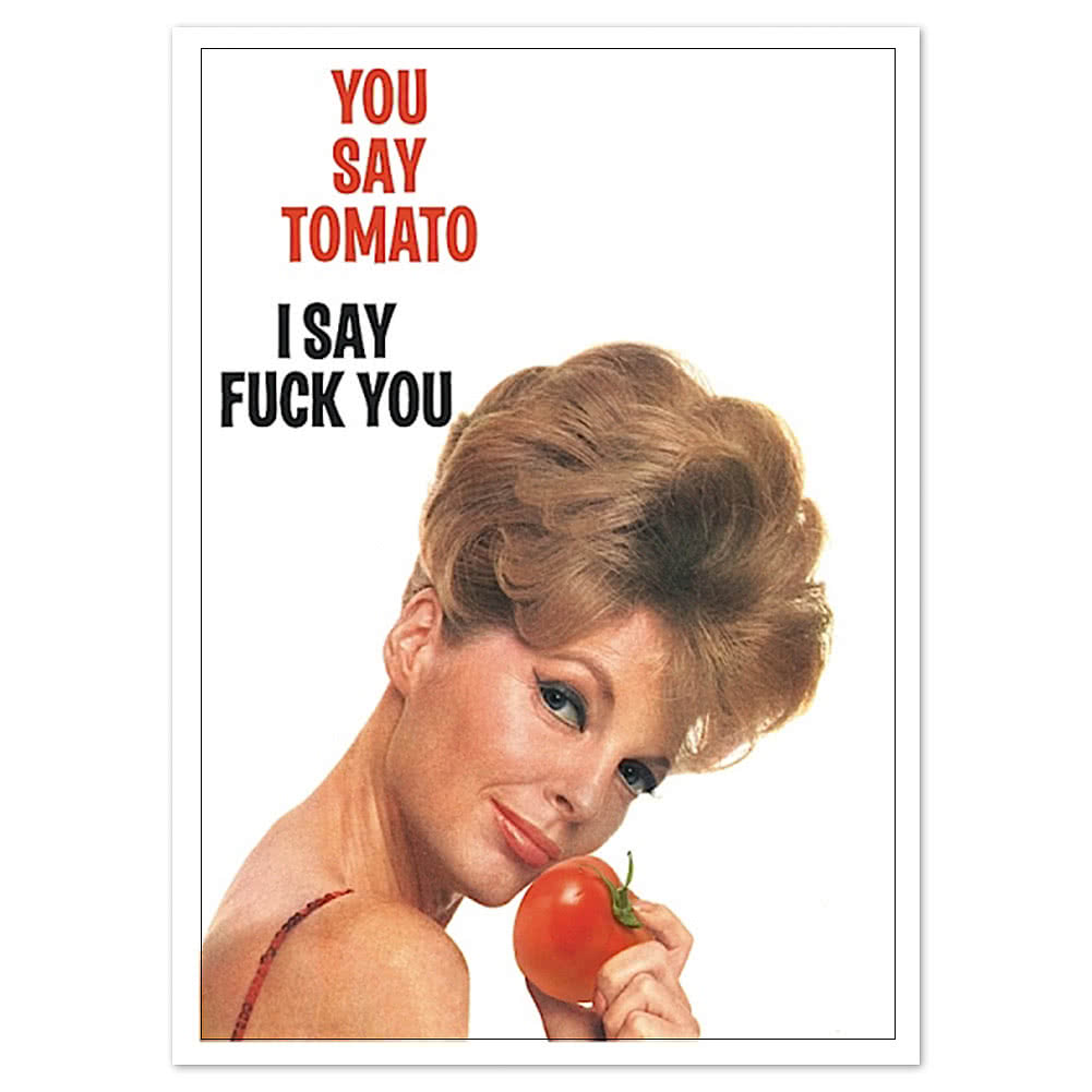 You Say Tomato Novelty Card (White)