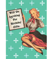 Will Do Anything For Birthday Gifts Novelty Card (Blue)