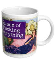 Queen of F**cking Everything Mug